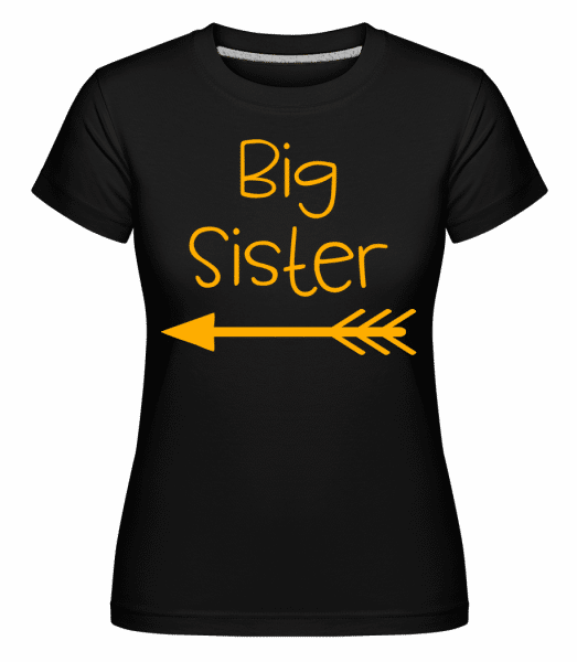 Big Sister -  Shirtinator Women's T-Shirt - Black - Vorn
