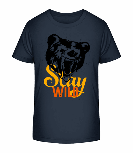 Stay Wild - Kid's Premium Bio T-Shirt - Navy - Vorn