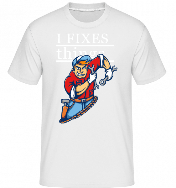 I Fixes Things -  Shirtinator Men's T-Shirt - White - Front