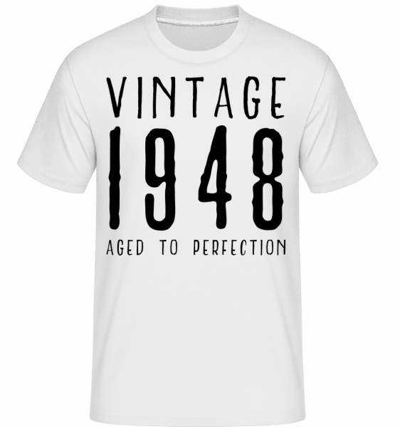 Vintage 1948 Aged To Perfection -  T-Shirt Shirtinator homme - Blanc - Devant