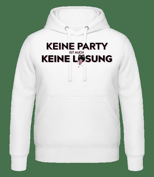 Keine Party Ist Auch Keine Lösun - Kapuzenhoodie - Weiß - Vorn