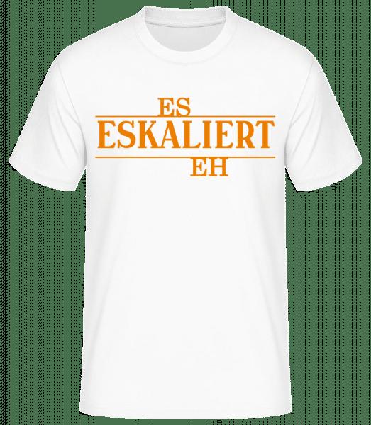 Es Eskaliert Eh - Basic T-Shirt - Weiß - Vorn