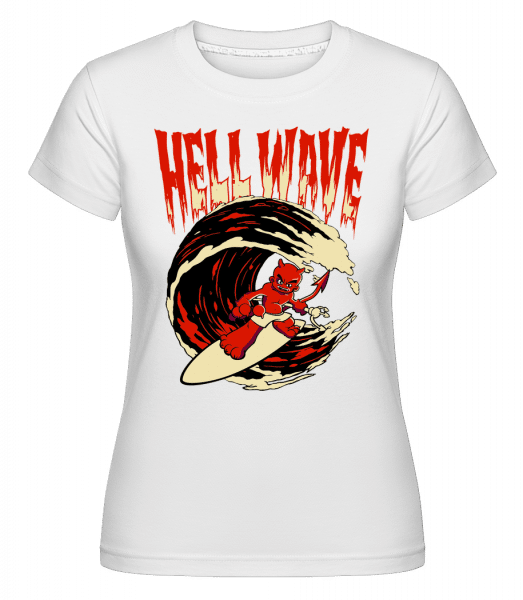 Hell Wave -  Shirtinator Women's T-Shirt - White - Vorn