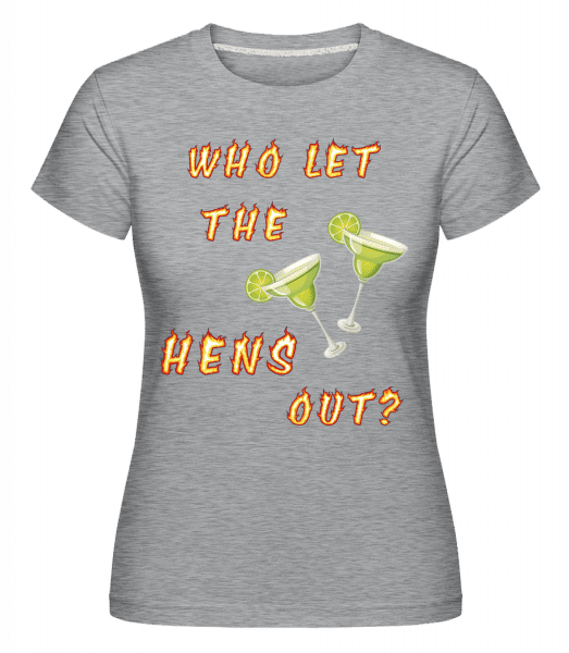 Who Let The Hens Out? -  Shirtinator Women's T-Shirt - Heather grey - Front
