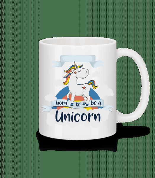 Born to Be A Unicorn - Tasse - Weiß - Vorn