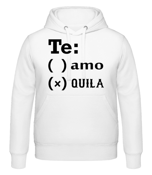 Te Amo Tequila - Hoodie - White - Vorn