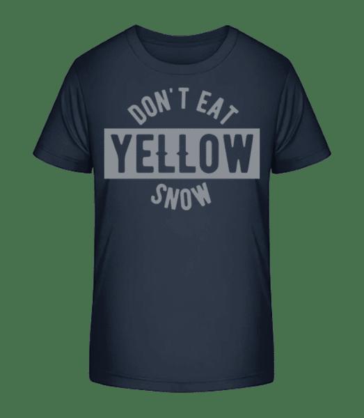 Don't Eat Yellow Snow - Kinder Premium Bio T-Shirt - Marine - Vorn