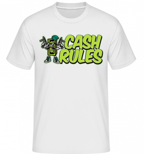 Cash Rules -  Shirtinator Men's T-Shirt - White - Vorn
