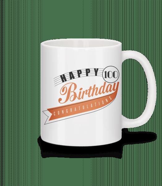 Happy 100 Birthday - Mug - White - Vorn