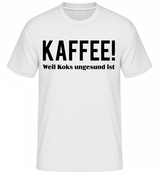 Kaffee Statt Koks - Shirtinator Männer T-Shirt - Weiß - Vorn