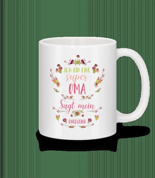 Ich Bin EIne Super Oma - Tasse - Weiß - Vorn
