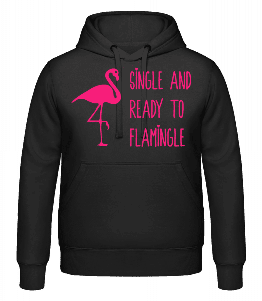 Single And Ready To Flamingle - Hoodie - Black - Vorn