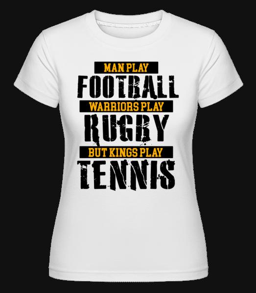 Kings Play Tennis -  Shirtinator Women's T-Shirt - White - Vorn