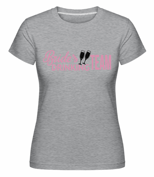 Brides Drinking Team -  Shirtinator Women's T-Shirt - Heather grey - Vorn