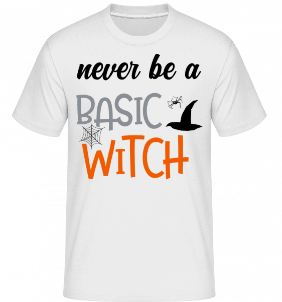 Never Be A Basic Witch -  Shirtinator Men's T-Shirt - White - Vorn