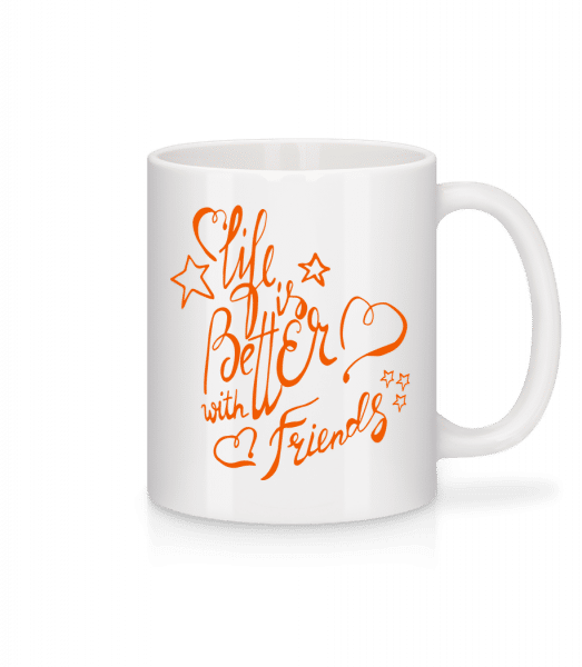 Life Is Better With Friends - Mug - White - Vorn