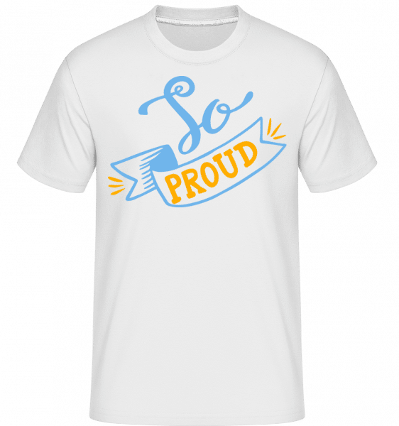 So Proud -  Shirtinator Men's T-Shirt - White - Front
