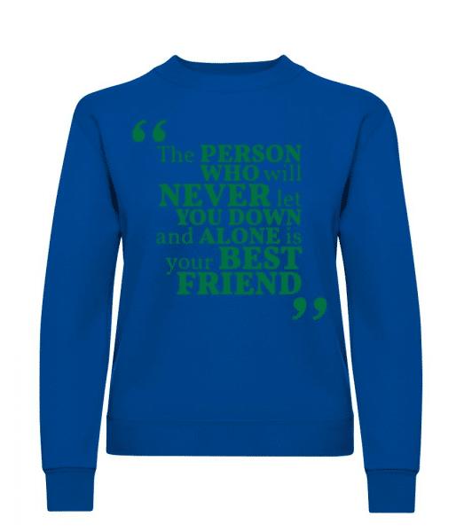 Your Best Friend - Women's Sweatshirt - Royal blue - Front