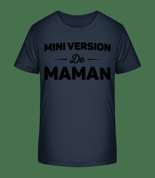 Mini Version De Maman - T-shirt bio Premium Enfant - Bleu marine - Devant