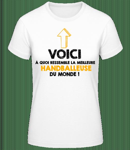 La Meilleure Handballeuse Du Monde - T-shirt standard Femme - Blanc - Vorn