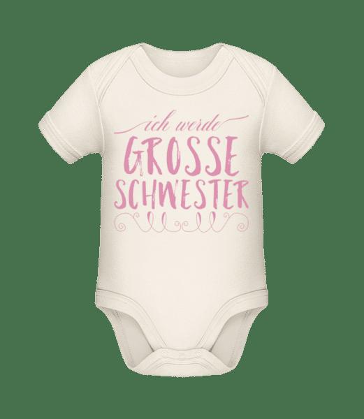 Grosse Schwester - Baby Bio Strampler - Creme - Vorn