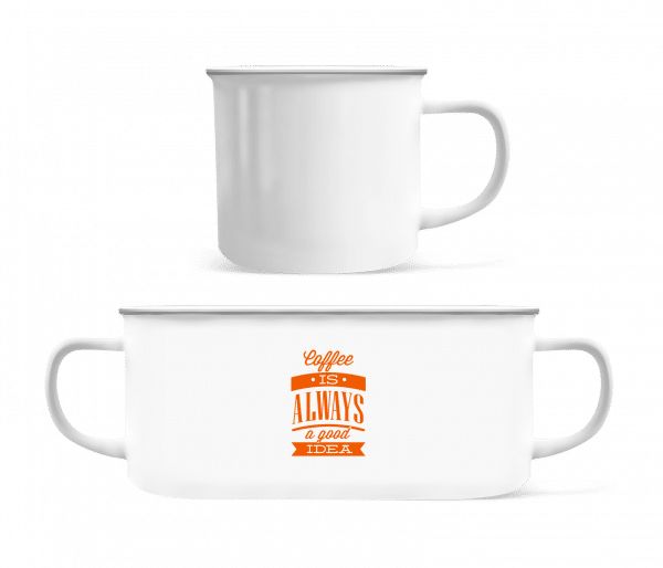 Coffee Is Always A Good Idea - Enamel-cup - White - Vorn