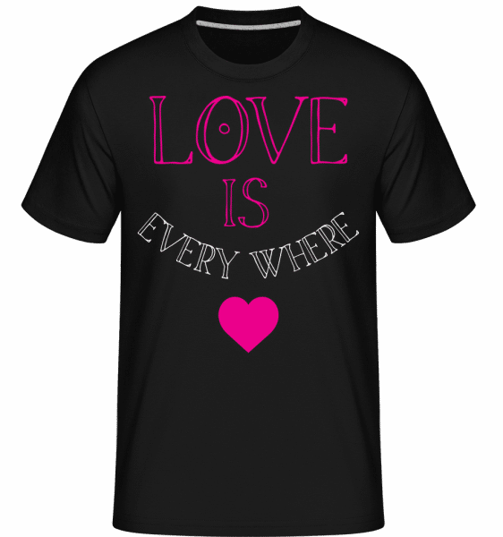 Love Is Everywhere -  Shirtinator Men's T-Shirt - Black - Front