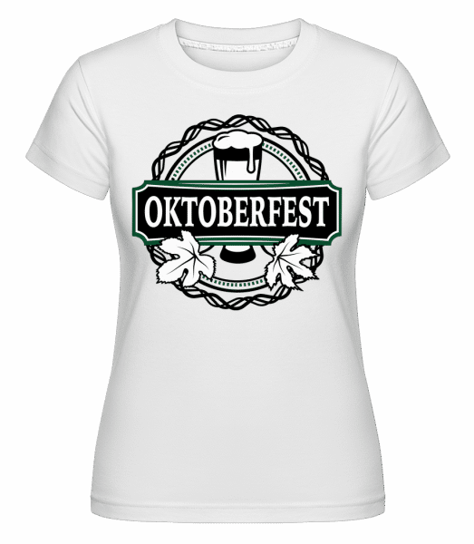 Oktoberfest - Shirtinator Frauen T-Shirt - Weiß - Vorn