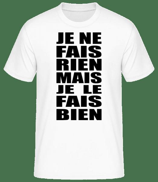 Je Le Fais Bien - T-shirt standard Homme - Blanc - Vorn