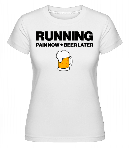 Running Beer - Motivation -  T-shirt Shirtinator femme - Blanc - Vorn