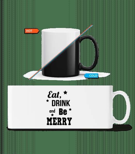 Eat, Drink And Be Merry - Zaubertasse - Weiß - Vorn