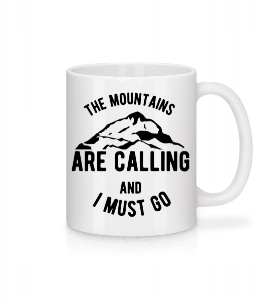 The Mountains Are Calling And I Must Go - Mug en céramique blanc - Blanc - Devant