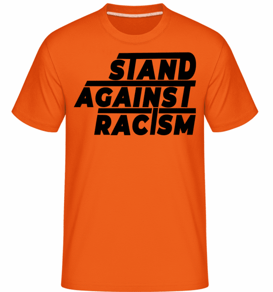Stand Against Racism -  Shirtinator Men's T-Shirt - Orange - Front