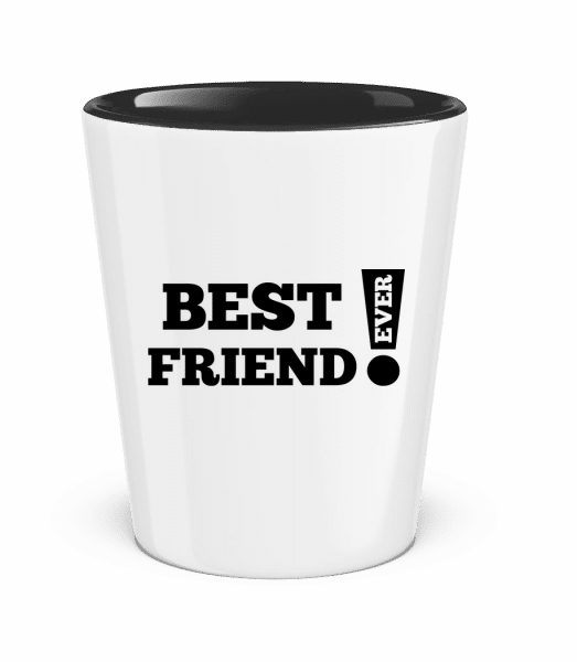 Best Friend Ever! - Two-Toned Shot Glass - White - Front