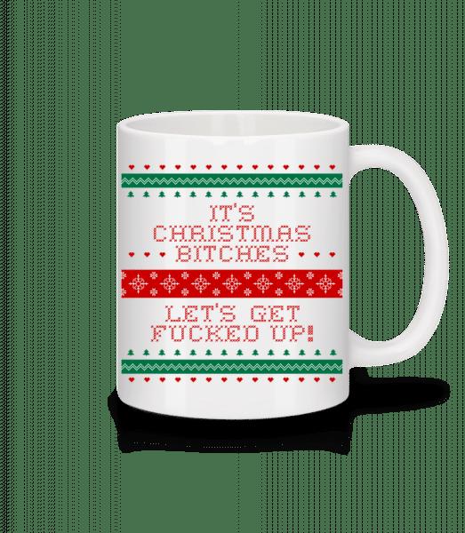 It´s Christmas Bitches - Mug - White - Vorn