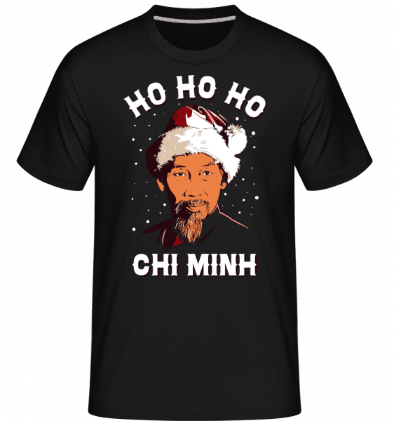 Ho Ho Ho Chi Minh -  Shirtinator Men's T-Shirt - Black - Front