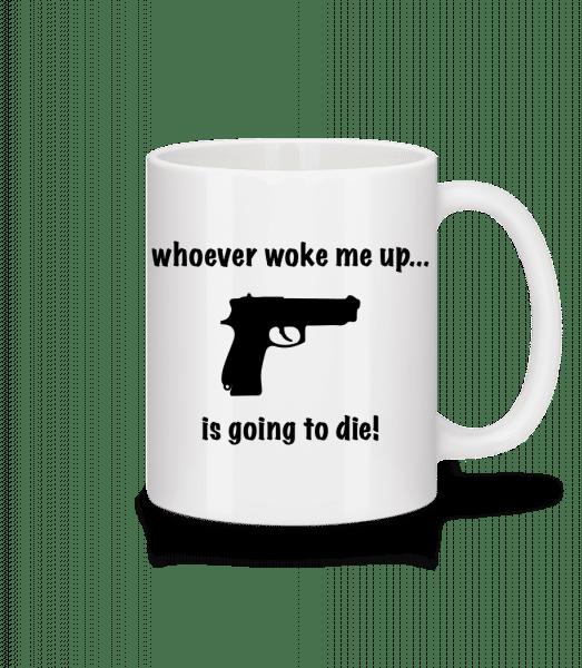 Don't Wake Me Up! - Mug - White - Vorn