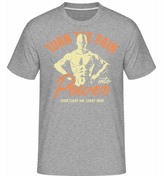 Turn Pain Into Power -  Shirtinator Men's T-Shirt - Heather grey - Vorn