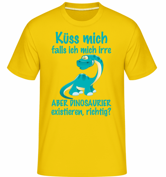 Küss Mich Falls Ich Mich Irre - Shirtinator Männer T-Shirt - Goldgelb - Vorn