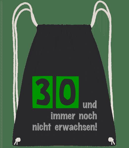 30 Und Noch Nicht Erwachsen - Turnbeutel - Schwarz - Vorn
