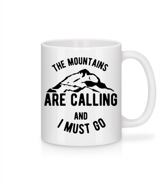 The Mountains Are Calling And I Must Go - Mug - White - Vorn