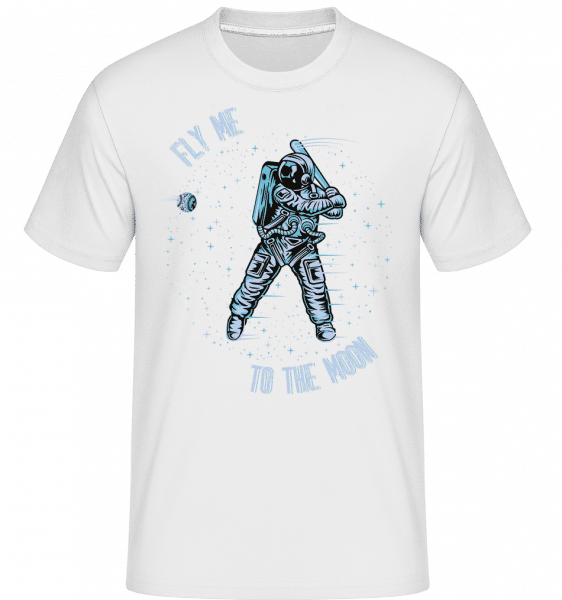 Fly Me To The Moon -  T-Shirt Shirtinator homme - Blanc - Vorn