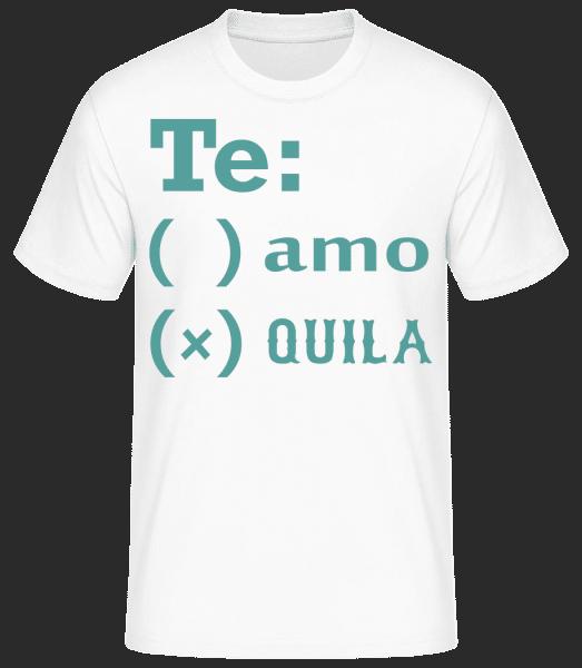 Te Amo Tequila - Basic T-Shirt - Weiß - Vorn