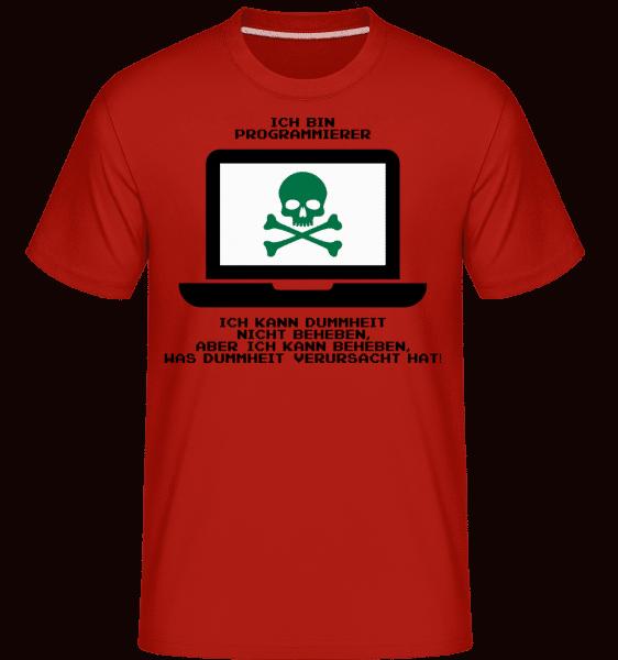 Dummheit Kann Man Nicht Reparieren - Shirtinator Männer T-Shirt - Rot - Vorn