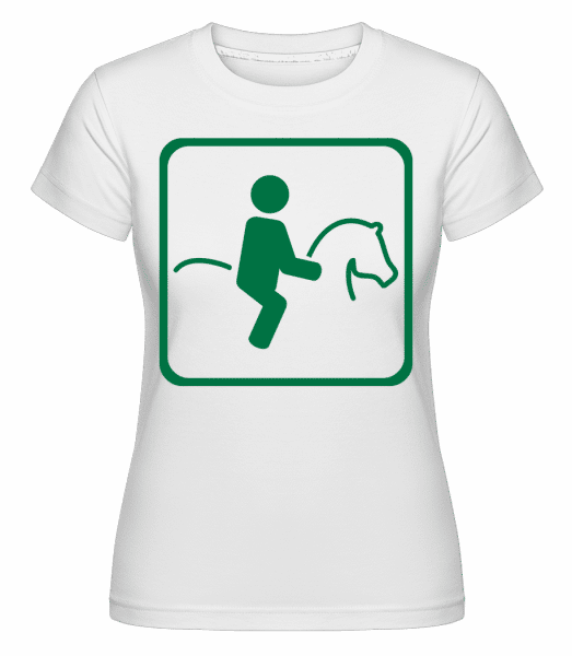 Horse Riding Sign -  Shirtinator Women's T-Shirt - White - Vorn