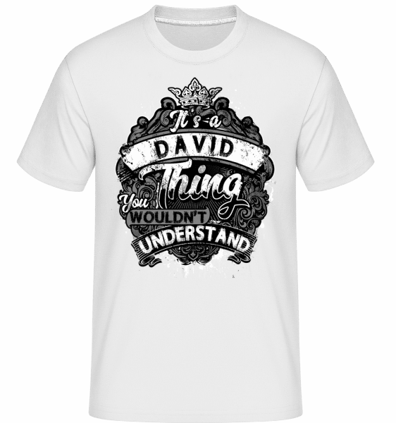 It's A David Thing -  Shirtinator Men's T-Shirt - White - Vorn