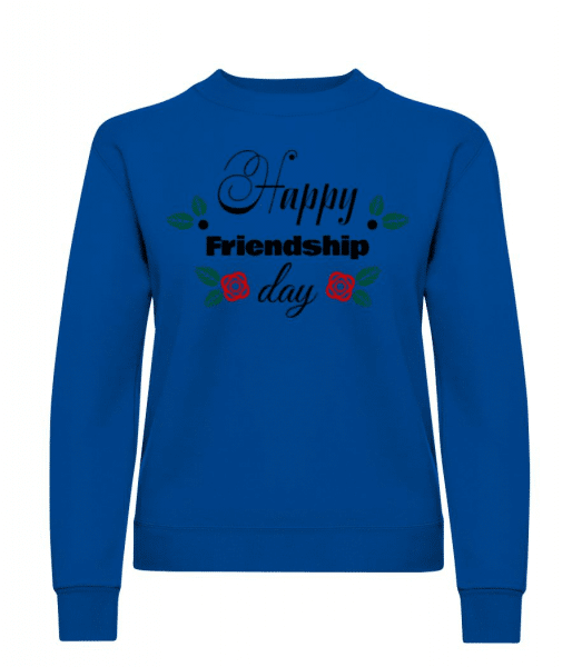 Happy Friendship Day - Women's Sweatshirt - Royal blue - Front