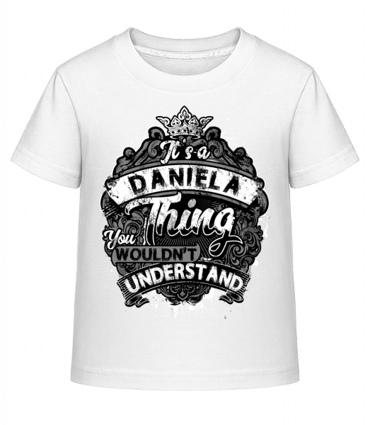 It's A Daniela Thing - Kinder Shirtinator T-Shirt - Weiß - Vorn
