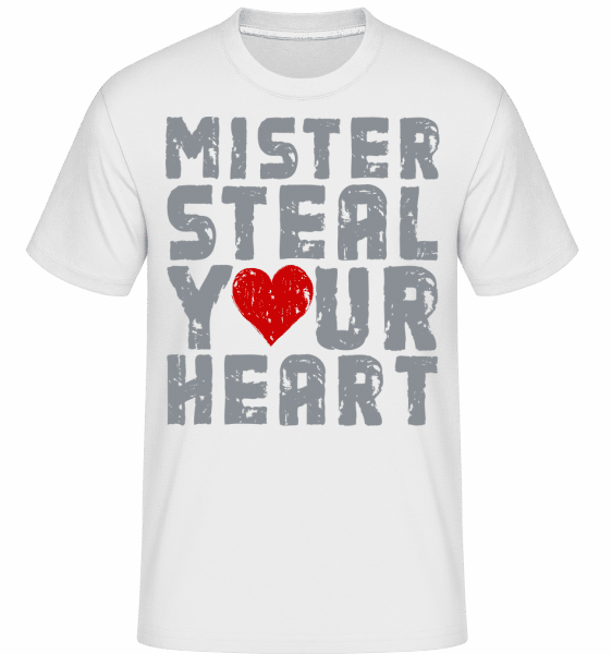 Mister Steal Your Heart -  Shirtinator Men's T-Shirt - White - Vorn
