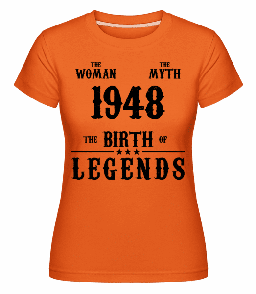 The Myth The Woman 1948 -  Shirtinator Women's T-Shirt - Orange - Vorn
